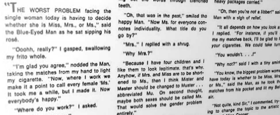 "Extract from the April 1977 issue of Single Parent magazine including the next ""On second thought, maybe both sexes should be called Mx. That would solve the gender problem entirely."""